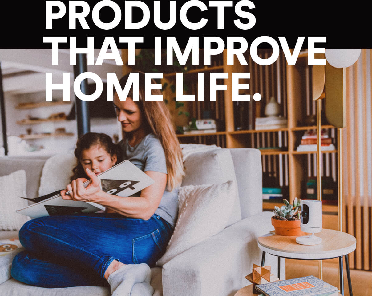 Products That Improve Home Life